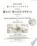 Statistisch-topographische Beschreibung der gesammten Mark Brandenburg