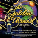 The Golden Thread : as the emotions come and go, especially in...