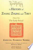 A History of Zhang Zhung and Tibet  Volume One