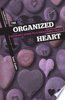 The Organized Heart A Woman S Guide To Conquering Chaos