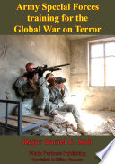 Army Special Forces Training For The Global War On Terror