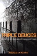 TRIPLE DEUCES Book