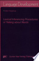 Lexical Inferencing Procedures, Or, Talking about Words