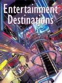 Entertainment Destinations