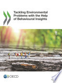 Tackling Environmental Problems with the Help of Behavioural Insights