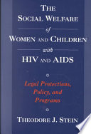The Social Welfare of Women and Children with HIV and AIDS