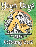 Yoga Dogs Coloring Book