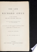 The Life of Richard Owen  by His Grandson  With the Scientific Portions Rev  by C  Davies Sherborn  Also an Essay on Owen s Position in Anatomical Science by T  H  Huxley