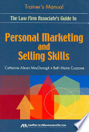 The Law Firm Associate s Guide to Personal Marketing and Selling Skills