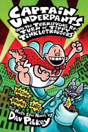 Captain Underpants and the Terrifying Re turn of Tippy Tinkletrousers