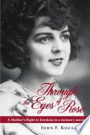 Through the Eyes of Rose