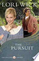 The Pursuit by Lori Wick