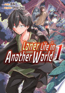 Loner Life in Another World Vol  1  manga  Book PDF