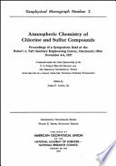 Atmospheric Chemistry of Chlorine and Sulfur Compounds