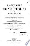 Dictionnaire français-italien et italien-français, à l'usage des maisons d'éducation des deux nations rédigé sur les travaux de feu G. Bagioli