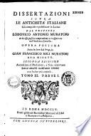 Dissertazioni sopra le antichita italiane  gia composte e pubblicate in latino dal proposto Lodovico Antonio Muratori     opera postuma data in luce dal proposto Gian Francesco Soli Muratori