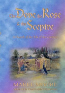 The Dove  the Rose and the Sceptre