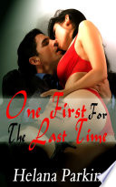 One First For The Last Time   Erotic Sex Story