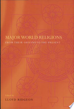 Major World Religions: From Their Origins to the Present - ISBN:9780415297967
