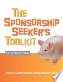 The Sponsorship Seeker s Toolkit  Fourth Edition