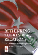 Rethinking Turkey Iraq Relations