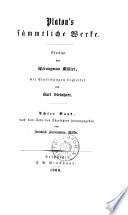 Platon's sämmtliche Werke. Übers. von Hieronymus Müller, mit Einleitungen begleitet von Karl Steinhart