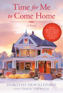 Time For Me to Come Home Book
