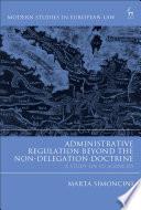 Administrative Regulation Beyond the Non Delegation Doctrine