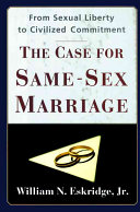 The Case for Same-sex Marriage Discusses The History Of Gay Unions