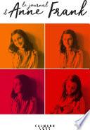 Le Journal D'Anne Frank : jounal d'anne frank. ainsi que...
