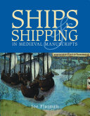 Ships and Shipping in Medieval Manuscripts