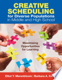 Creative Scheduling for Diverse Populations in Middle and High School