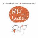 Rita and Whatsit
