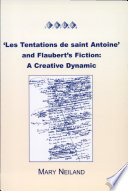 Les Tentations de Saint Antoine  and Flaubert s Fiction