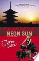 A Ride In The Neon Sun