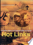Hot Links Creative Ways to Connect Kids to Christ