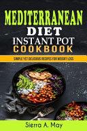 Mediterranean Diet Instant Pot Cookbook