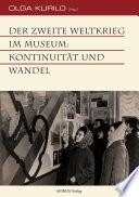 Der Zweite Weltkrieg im Museum