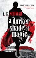 A Darker Shade of Magic There Were Several? Kell Is One