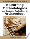 E Learning Methodologies and Computer Applications in Archaeology