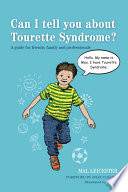 Can I tell you about Tourette Syndrome