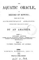 download ebook the aquatic oracle, or, record of rowing from 1835 to 1851, by an amateur pdf epub