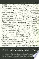 A Memoir of Jacques Cartier  Sieur de Limoilou Book PDF