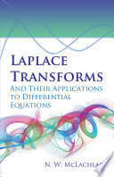 Laplace Transforms and Their Applications to Differential Equations