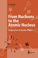 From Nucleons to the Atomic Nucleus: Perspectives in Nuclear Physics