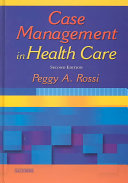 Case Management in Health Care