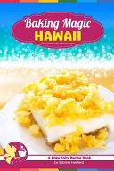 Baking Magic Hawaii