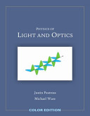 Physics of Light and Optics