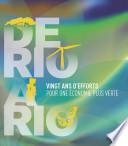 De Rio a Rio  Vingt ans d   efforts pour une economie plus verte