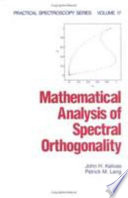 Mathematical Analysis of Spectral Orthogonality